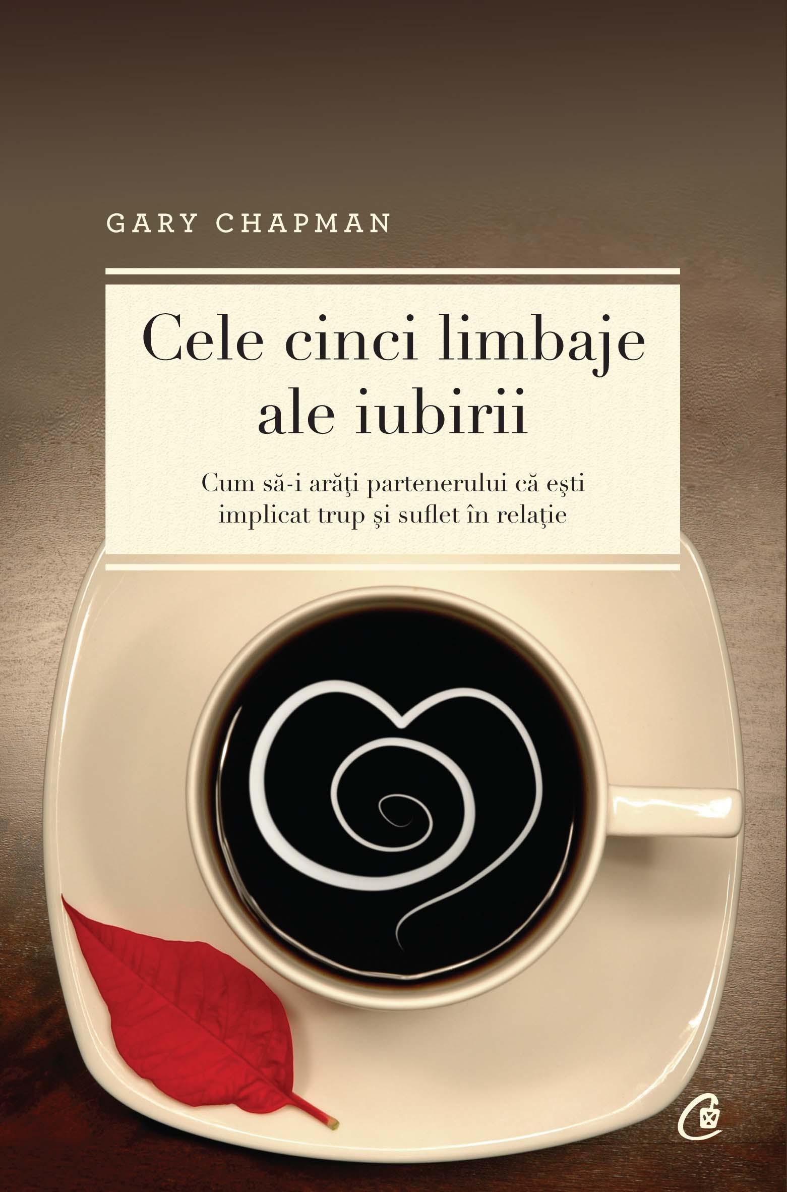 """""""Cele cinci limbaje ale iubirii"""" de Gary Chapman"""
